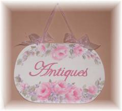 "Beautiful Painted Romantic Roses ""Antiques"" Sign"