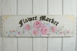 Shabby-n-Chic Flower Market Sign Drawer panel