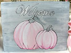 Fun Hand Painted Pink Fall Pumpkin Welcome sign